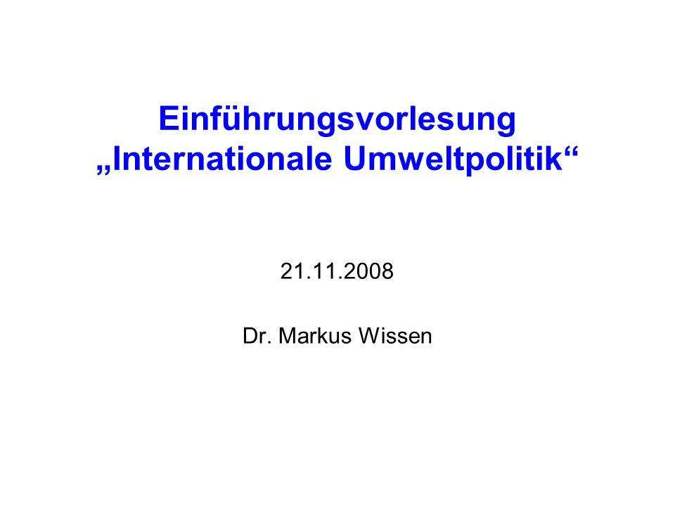 """Einführungsvorlesung """"Internationale Umweltpolitik"""