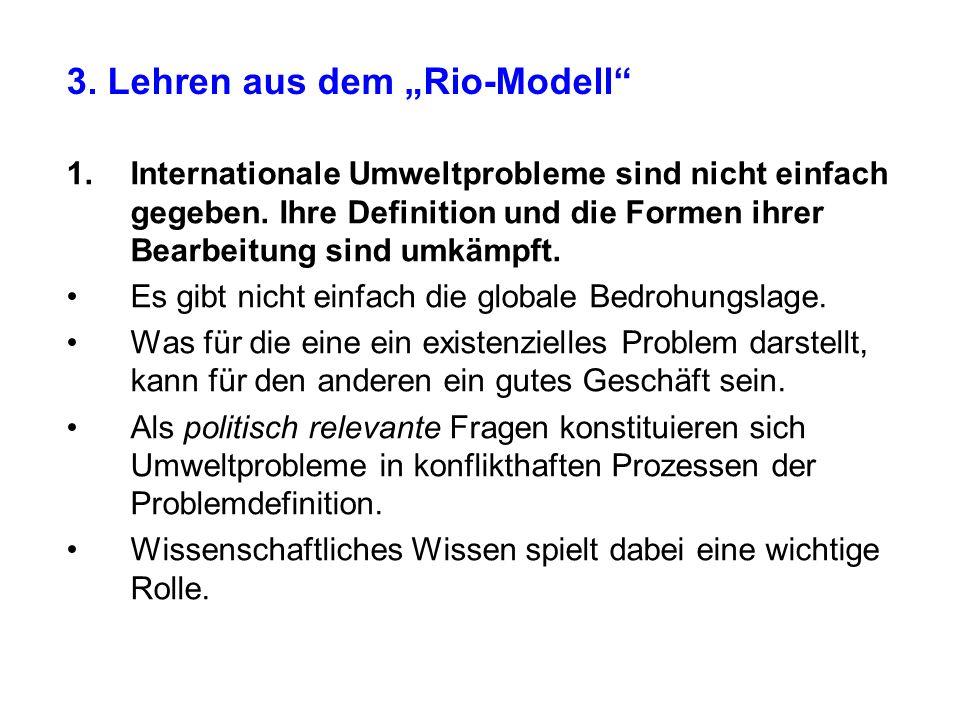 """3. Lehren aus dem """"Rio-Modell"""
