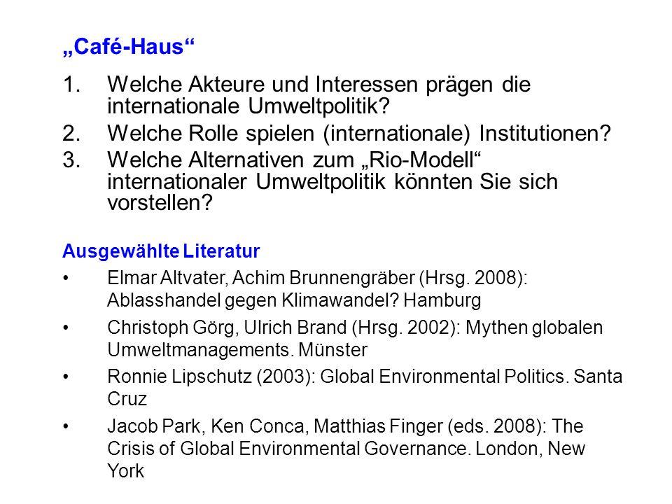 Welche Akteure und Interessen prägen die internationale Umweltpolitik