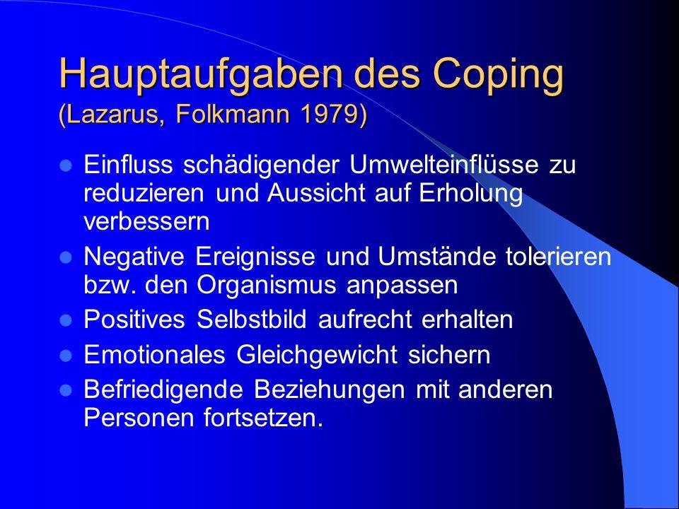 Hauptaufgaben des Coping (Lazarus, Folkmann 1979)