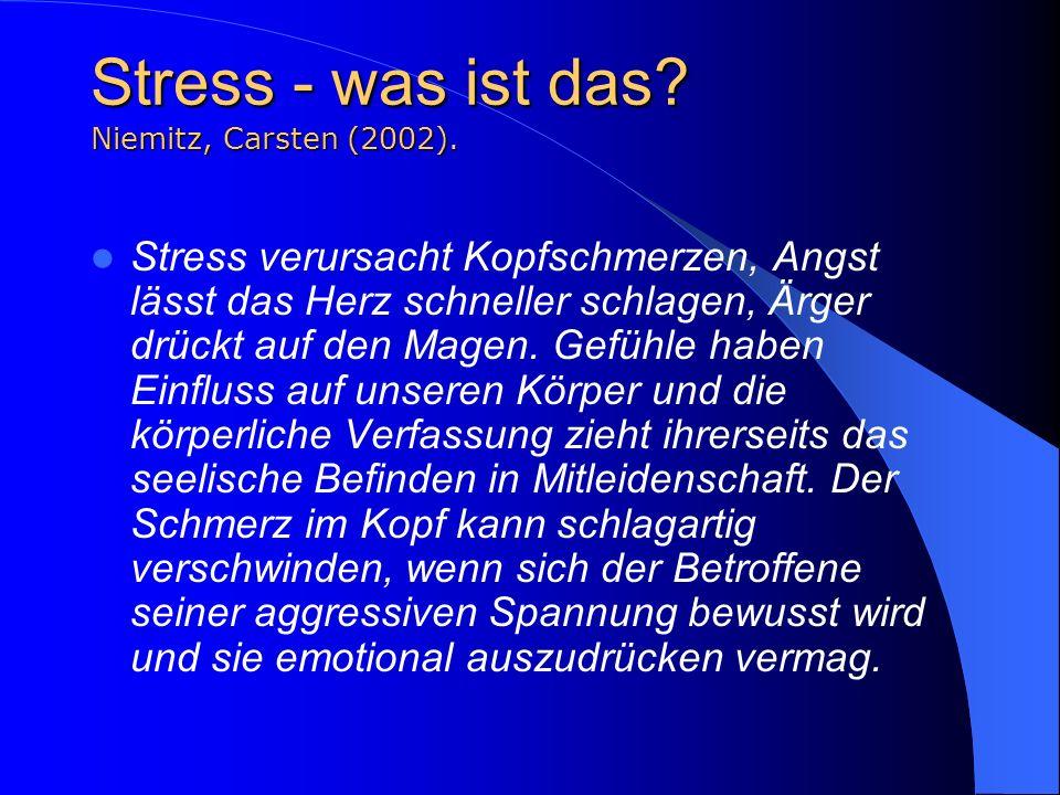 Stress - was ist das Niemitz, Carsten (2002).