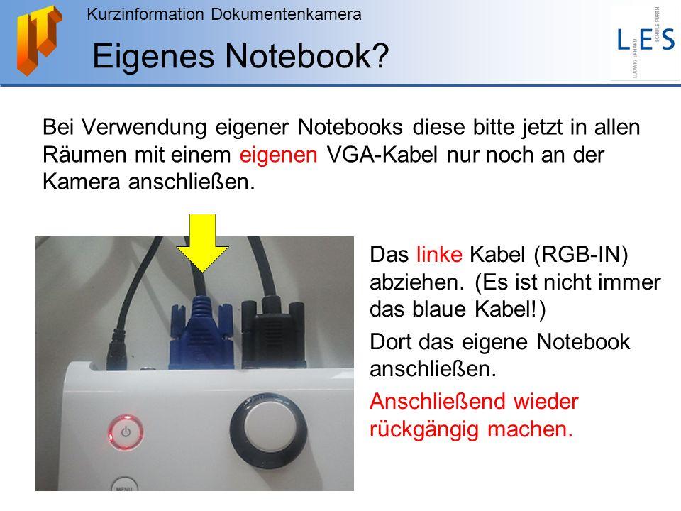 Eigenes Notebook Bei Verwendung eigener Notebooks diese bitte jetzt in allen Räumen mit einem eigenen VGA-Kabel nur noch an der Kamera anschließen.