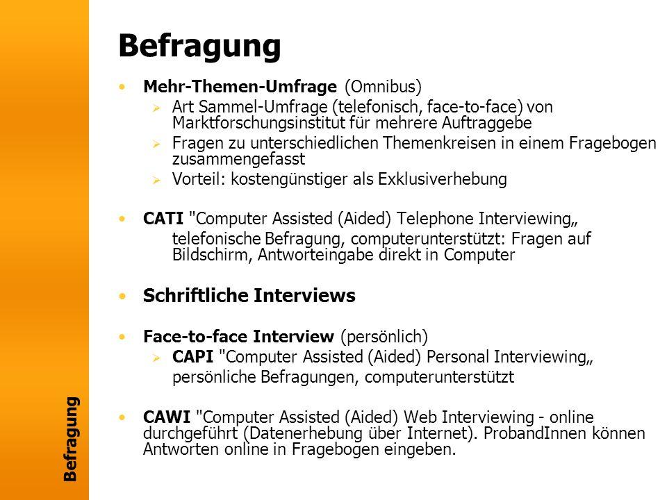 Befragung Schriftliche Interviews Mehr-Themen-Umfrage (Omnibus)