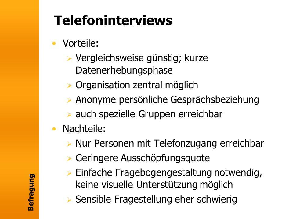 Telefoninterviews Vorteile: