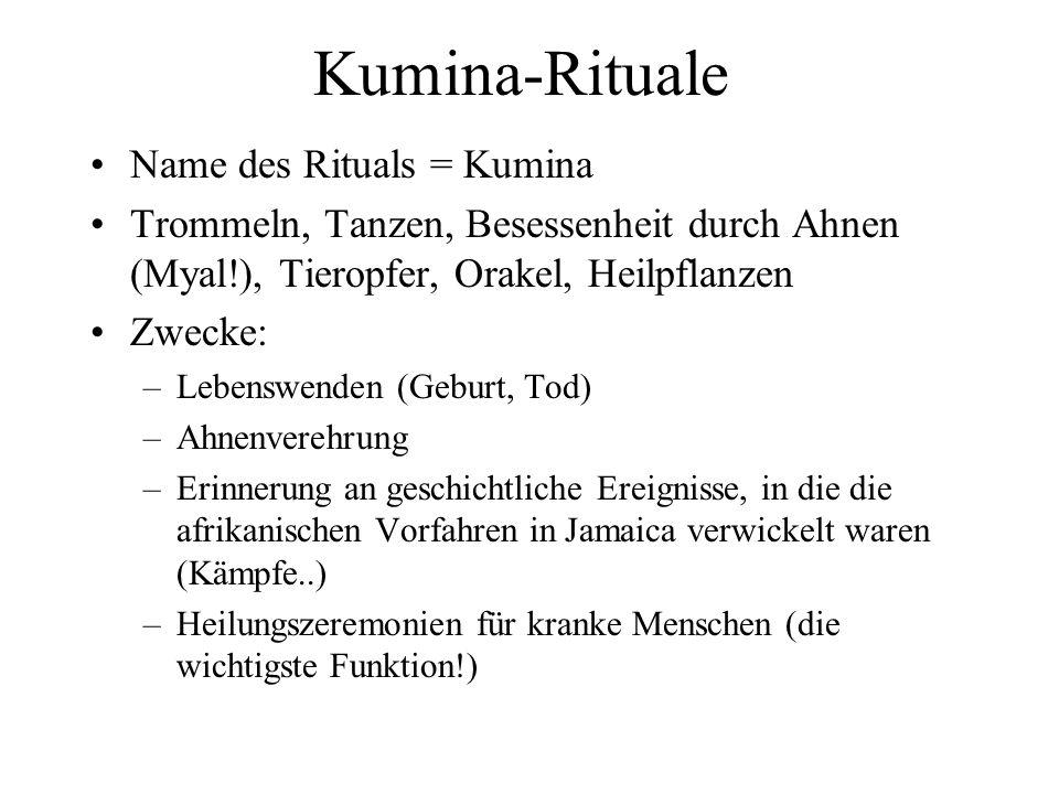 Kumina-Rituale Name des Rituals = Kumina