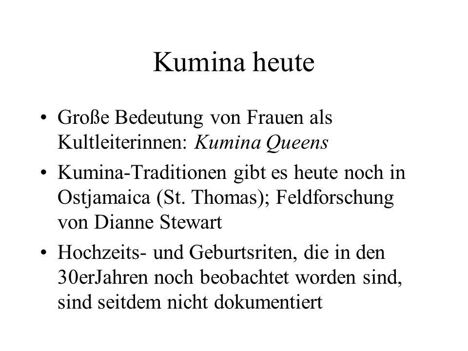 Kumina heute Große Bedeutung von Frauen als Kultleiterinnen: Kumina Queens.