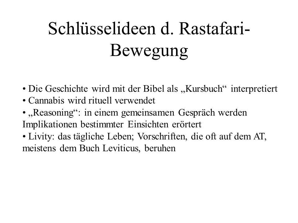 Schlüsselideen d. Rastafari-Bewegung