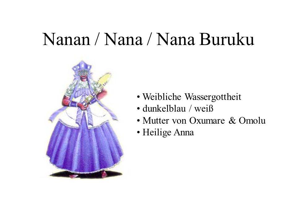 Nanan / Nana / Nana Buruku