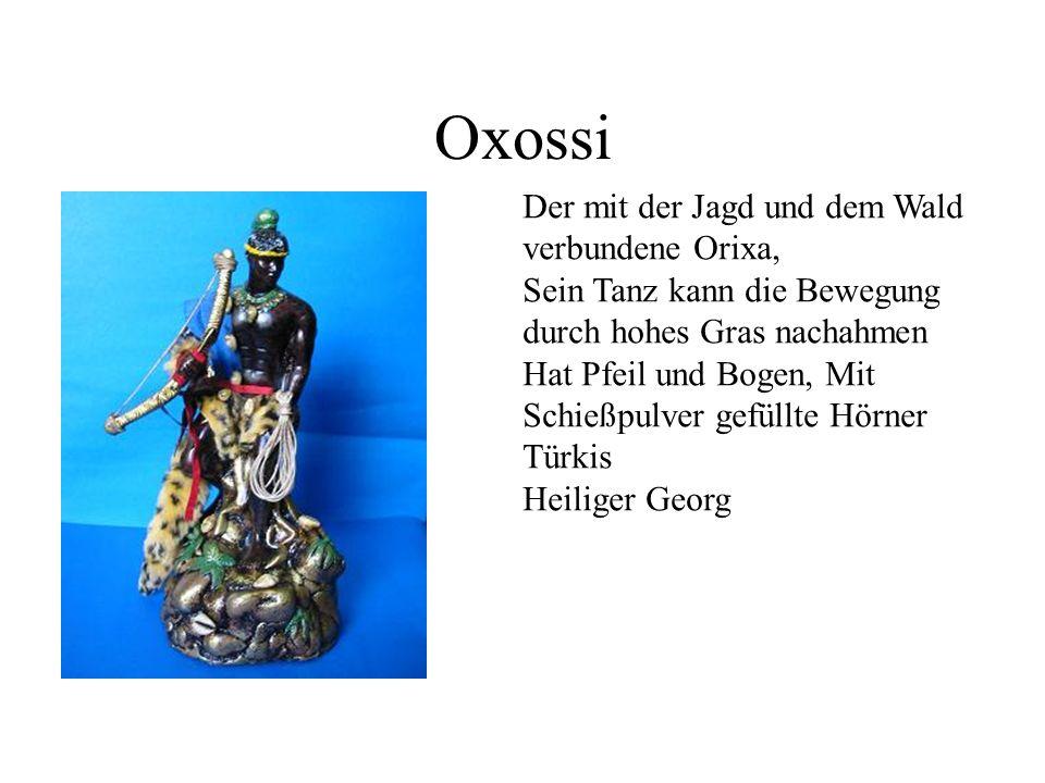 Oxossi Der mit der Jagd und dem Wald verbundene Orixa,