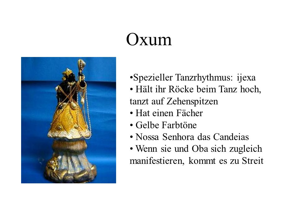 Oxum Spezieller Tanzrhythmus: ijexa