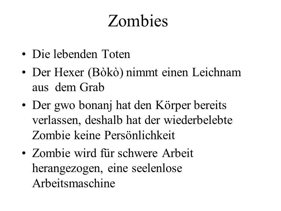 Zombies Die lebenden Toten