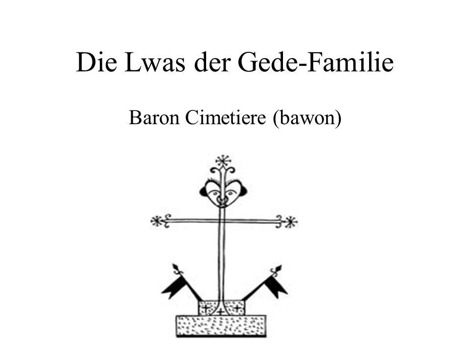 Die Lwas der Gede-Familie