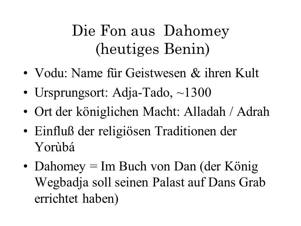 Die Fon aus Dahomey (heutiges Benin)
