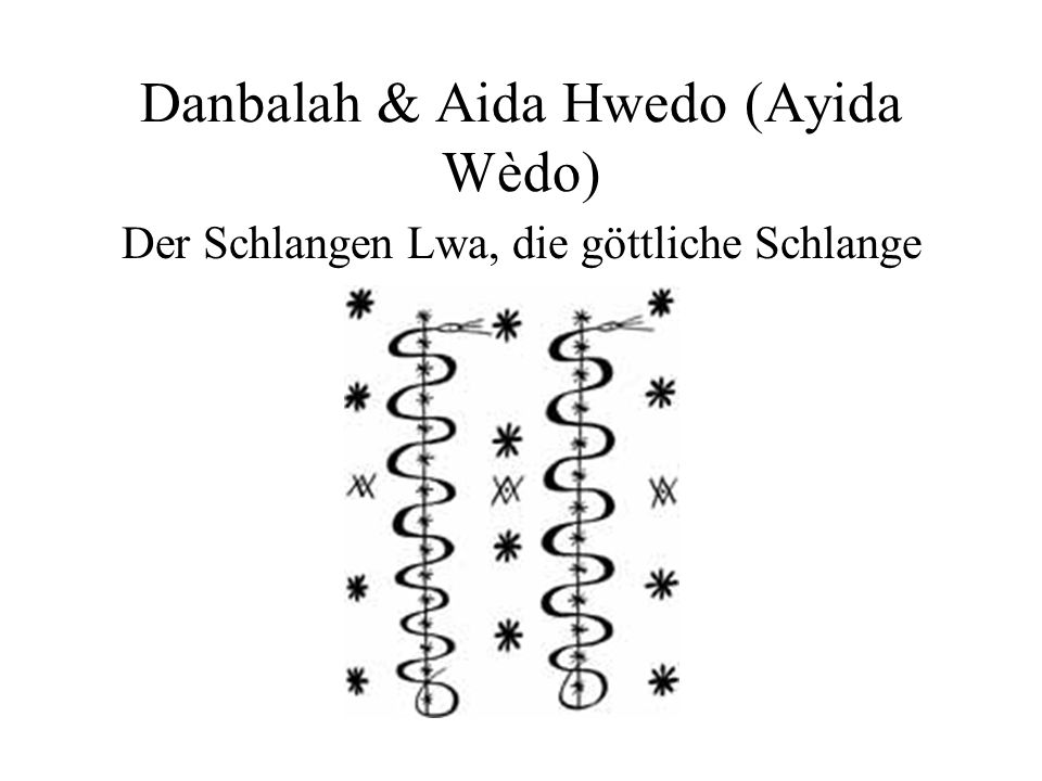 Danbalah & Aida Hwedo (Ayida Wèdo)