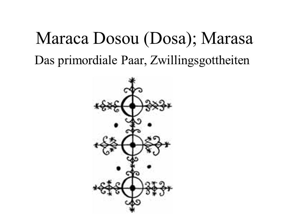 Maraca Dosou (Dosa); Marasa