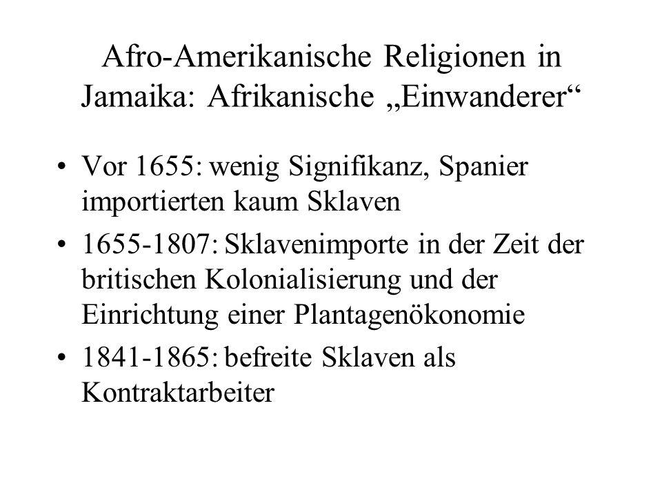 "Afro-Amerikanische Religionen in Jamaika: Afrikanische ""Einwanderer"