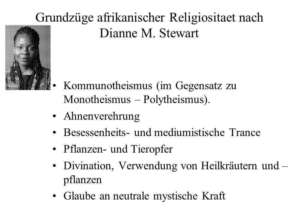 Grundzüge afrikanischer Religiositaet nach Dianne M. Stewart