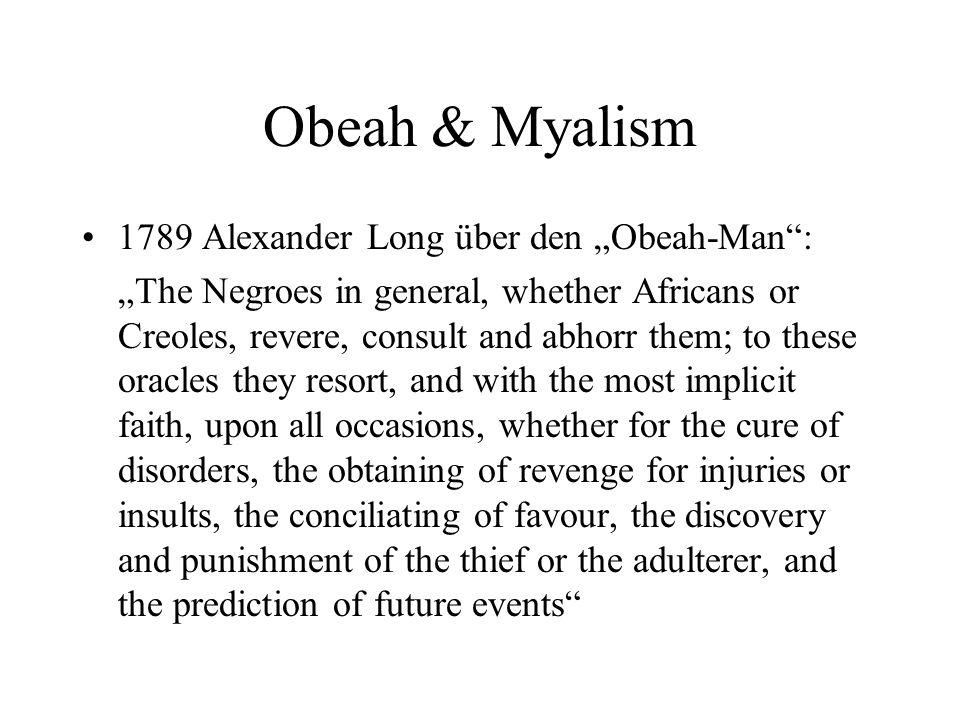 """Obeah & Myalism 1789 Alexander Long über den """"Obeah-Man :"""
