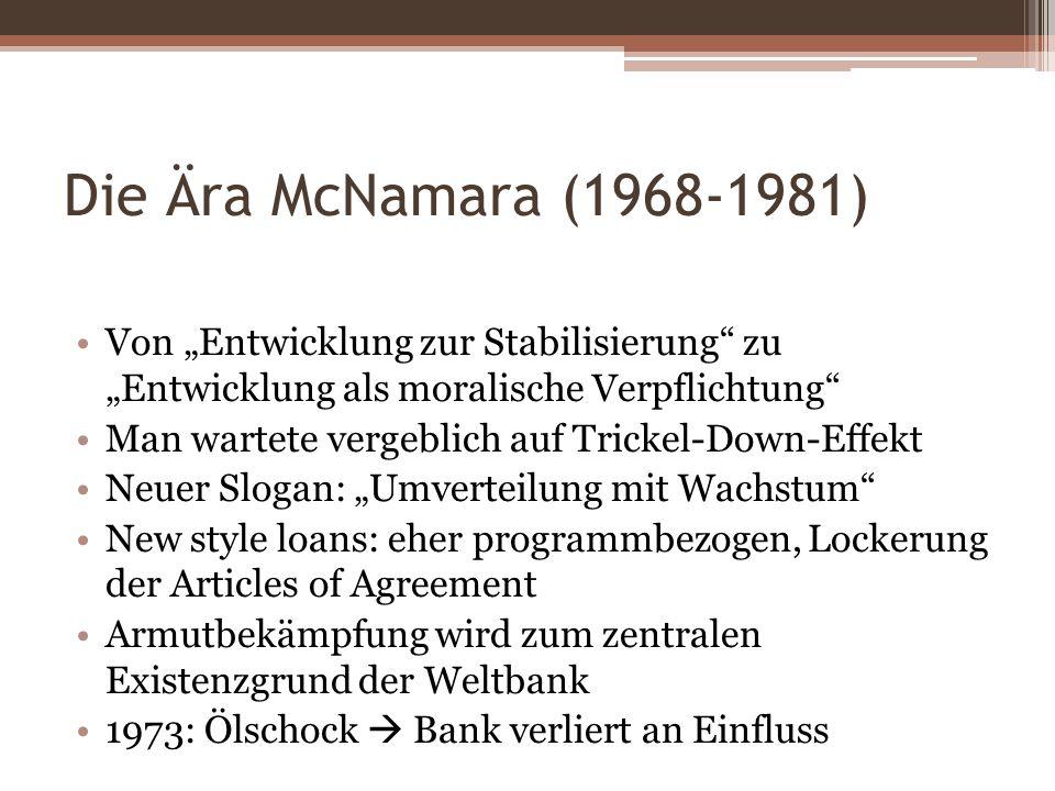 """Die Ära McNamara (1968-1981) Von """"Entwicklung zur Stabilisierung zu """"Entwicklung als moralische Verpflichtung"""