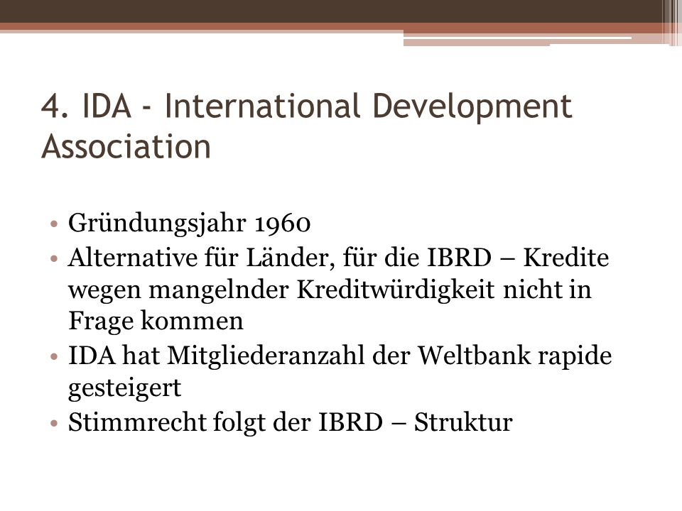 4. IDA - International Development Association
