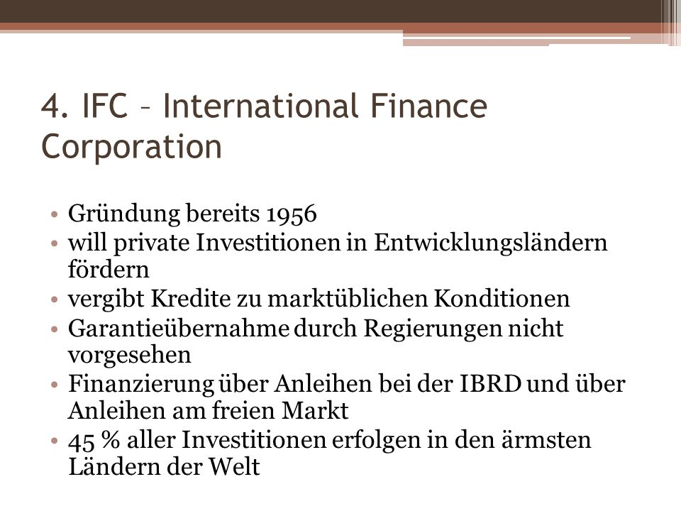 4. IFC – International Finance Corporation