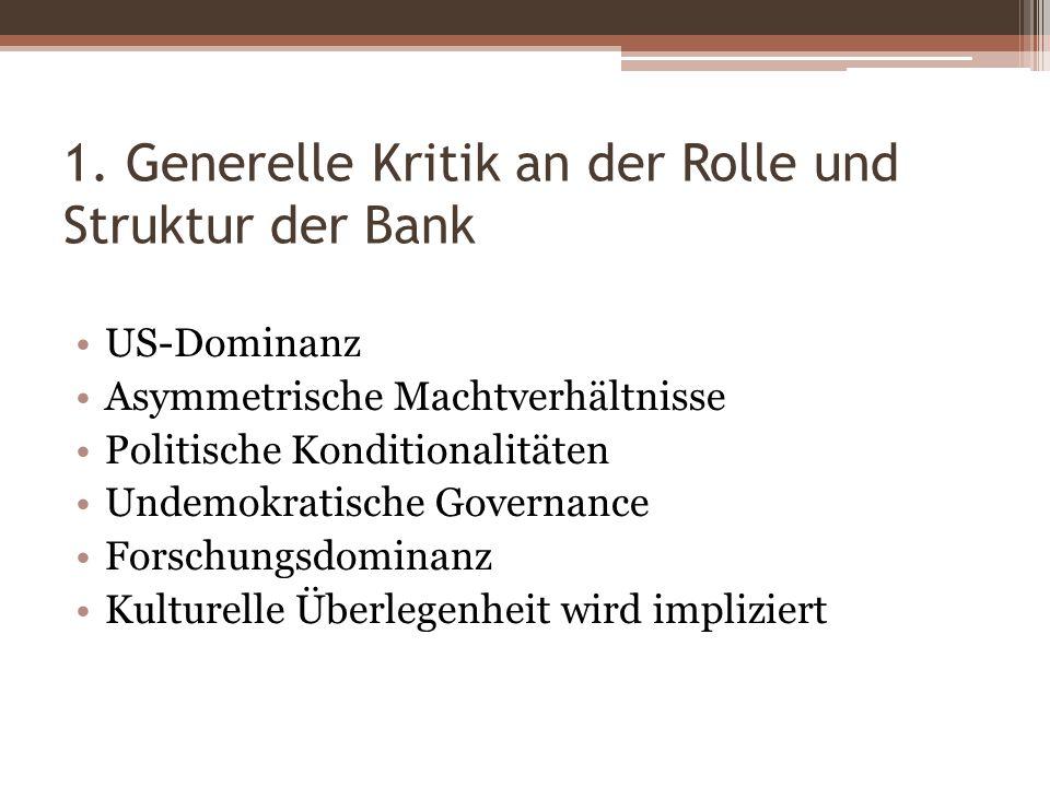 1. Generelle Kritik an der Rolle und Struktur der Bank