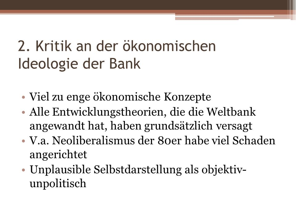 2. Kritik an der ökonomischen Ideologie der Bank