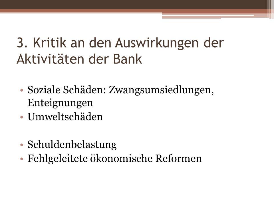 3. Kritik an den Auswirkungen der Aktivitäten der Bank