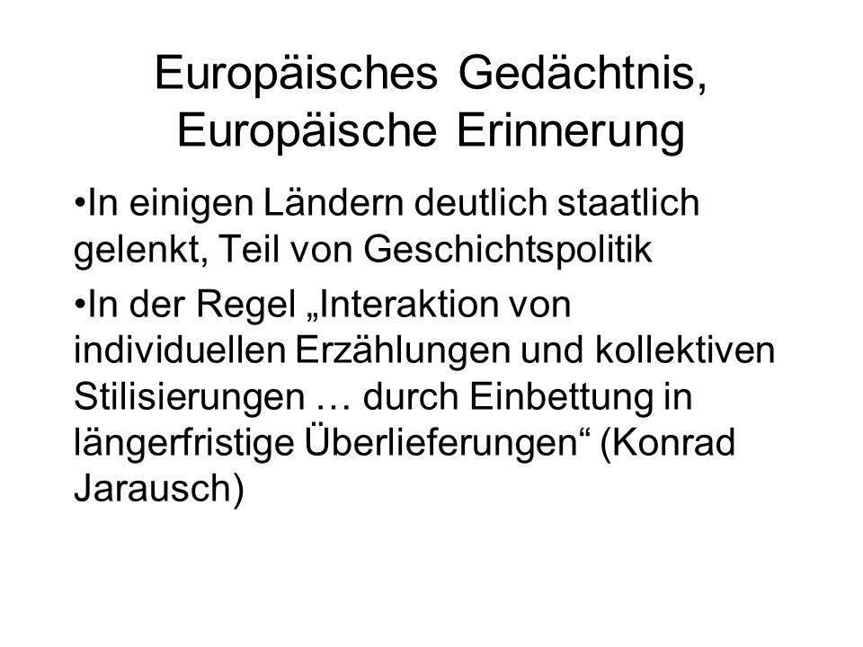 Europäisches Gedächtnis, Europäische Erinnerung