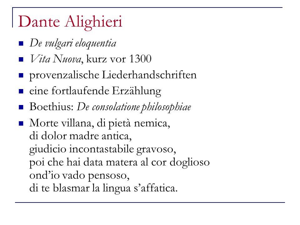 Dante Alighieri De vulgari eloquentia Vita Nuova, kurz vor 1300