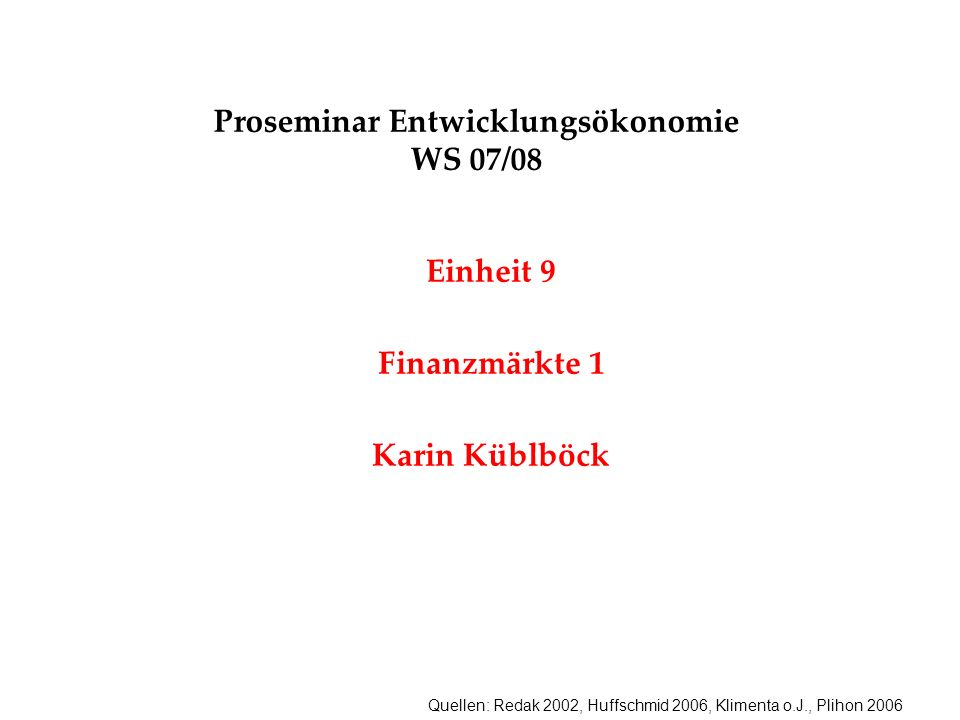 Proseminar Entwicklungsökonomie WS 07/08