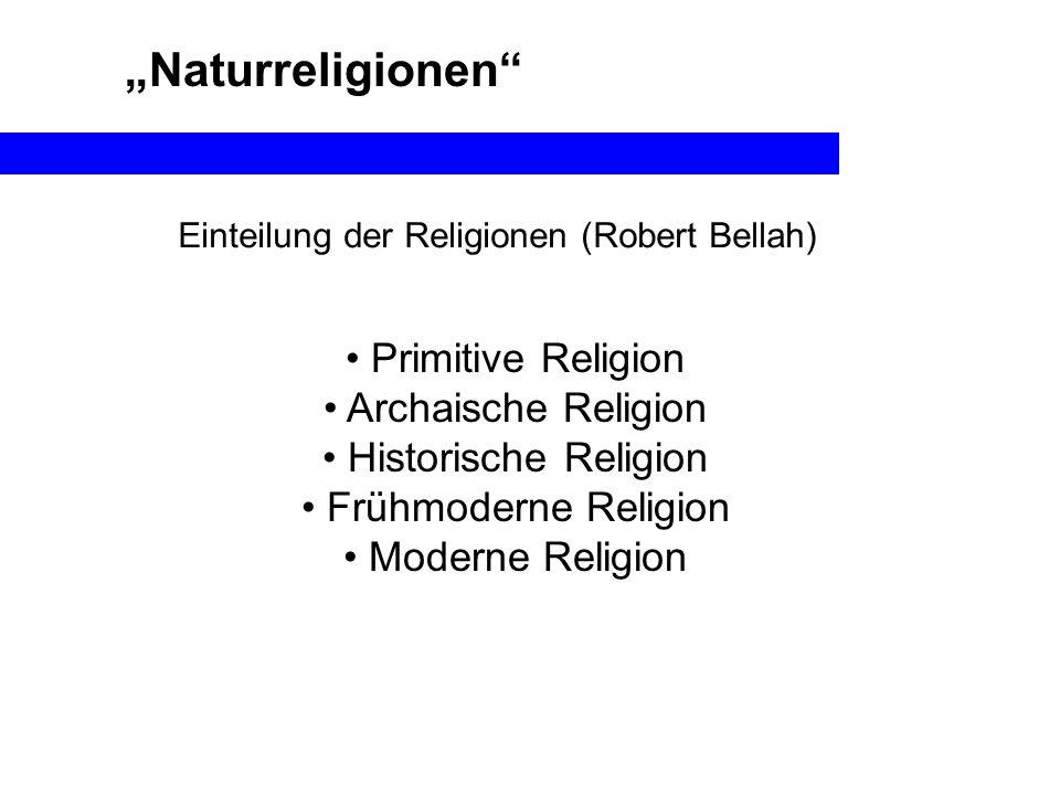 Einteilung der Religionen (Robert Bellah)