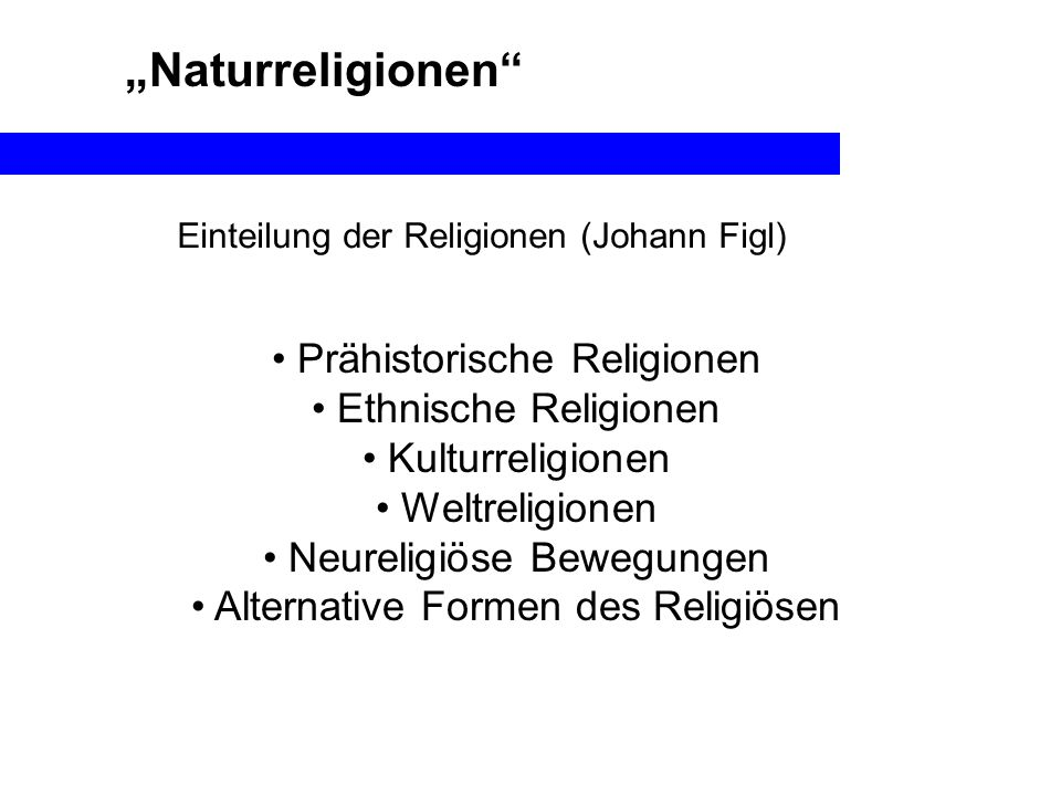 """""""Naturreligionen Prähistorische Religionen Ethnische Religionen"""