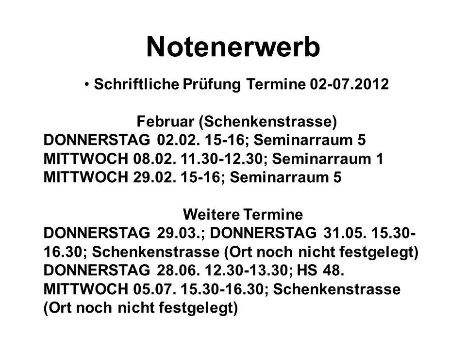 Schriftliche Prüfung Termine 02-07.2012 Februar (Schenkenstrasse)