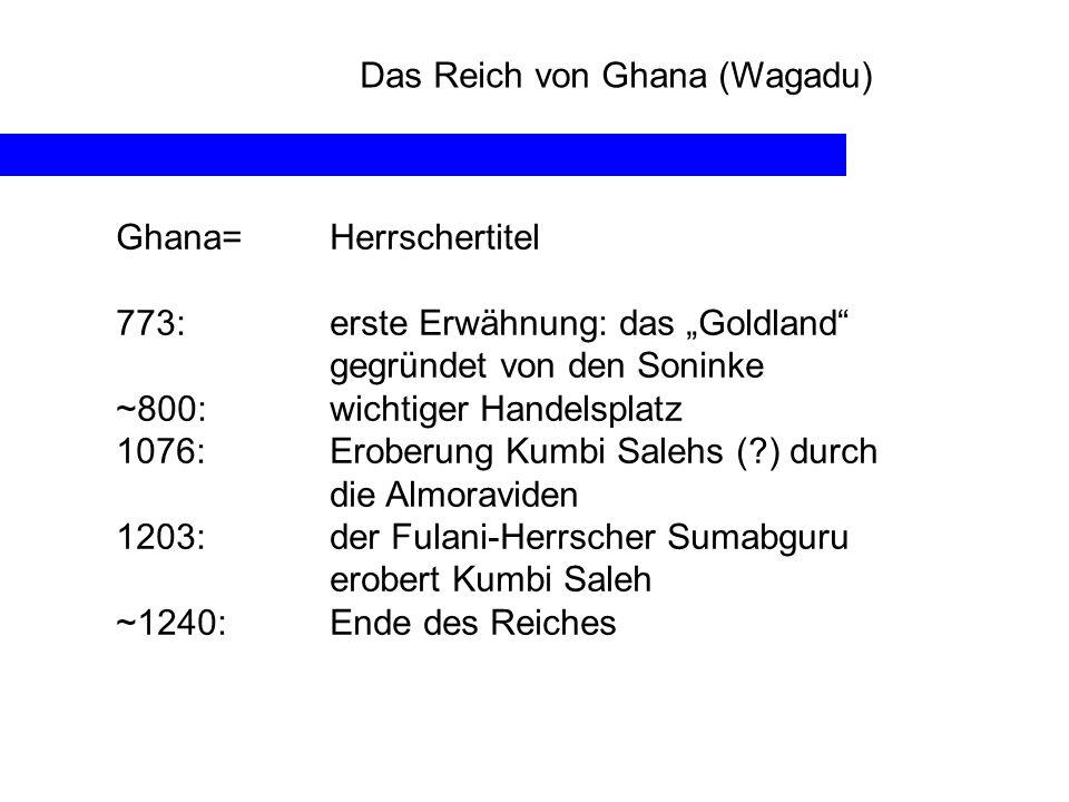 Das Reich von Ghana (Wagadu)