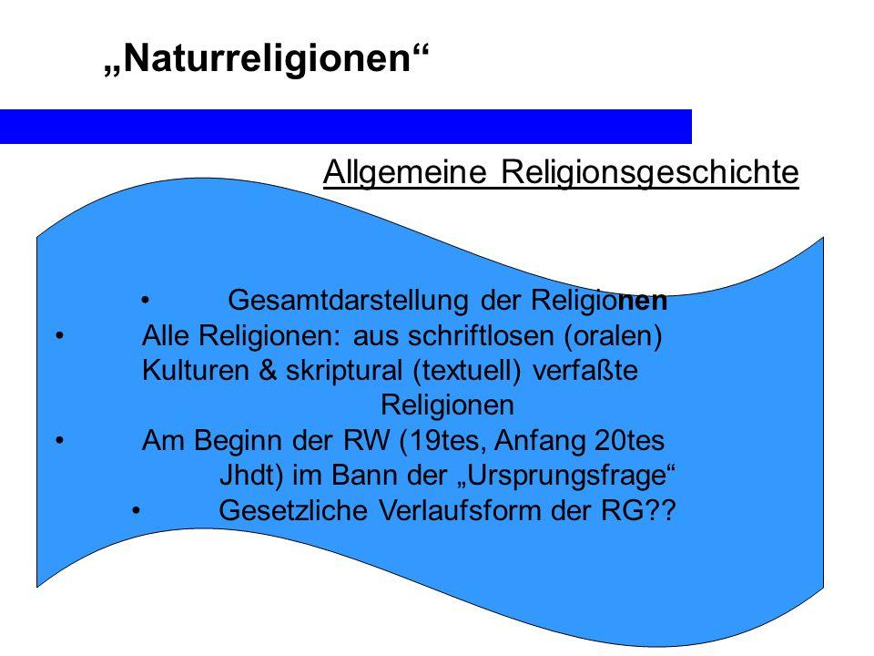 """""""Naturreligionen Allgemeine Religionsgeschichte"""
