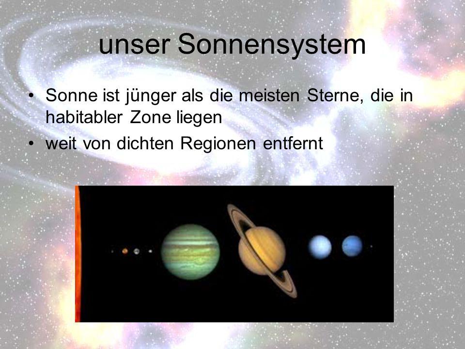 unser Sonnensystem Sonne ist jünger als die meisten Sterne, die in habitabler Zone liegen.