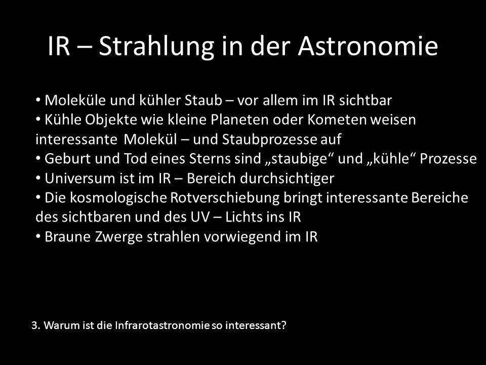 IR – Strahlung in der Astronomie