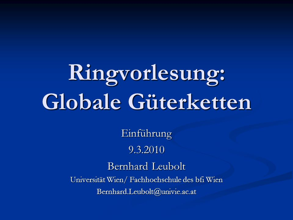 Ringvorlesung: Globale Güterketten