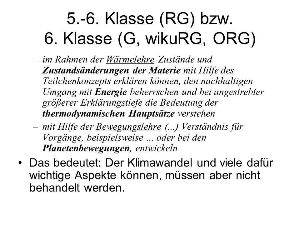 5.-6. Klasse (RG) bzw. 6. Klasse (G, wikuRG, ORG)