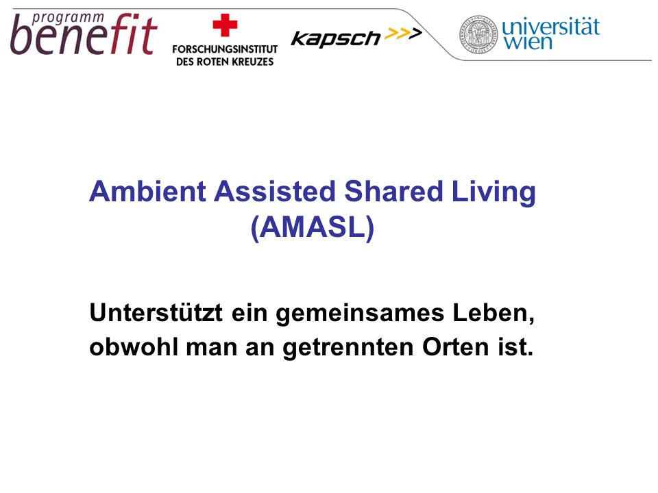 Ambient Assisted Shared Living (AMASL)