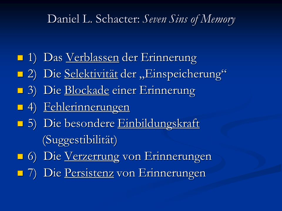 Daniel L. Schacter: Seven Sins of Memory