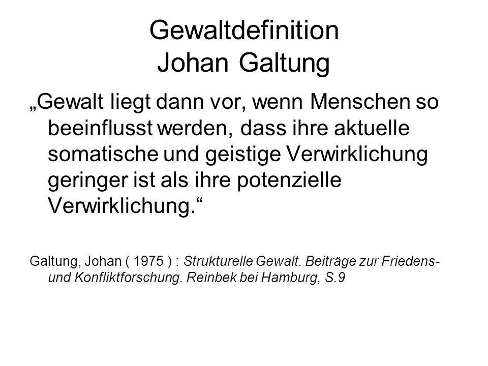 Gewaltdefinition Johan Galtung