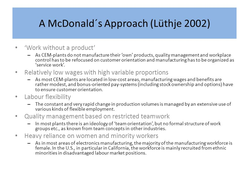 A McDonald´s Approach (Lüthje 2002)