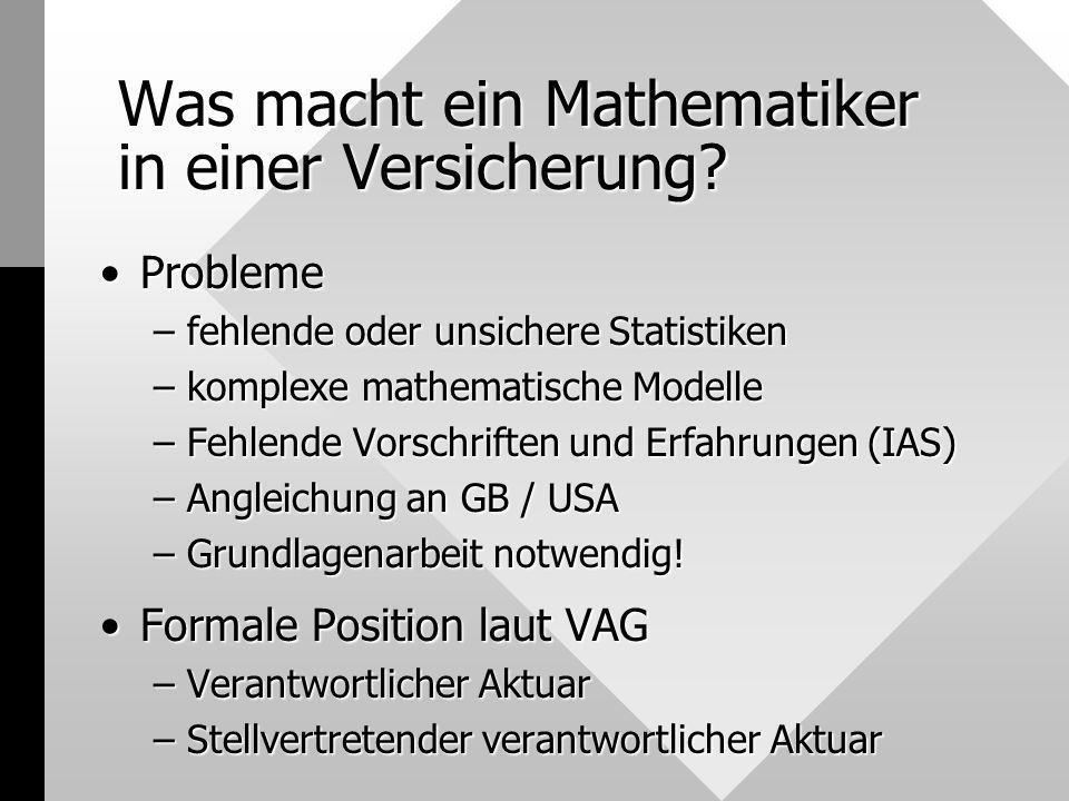Was macht ein Mathematiker in einer Versicherung
