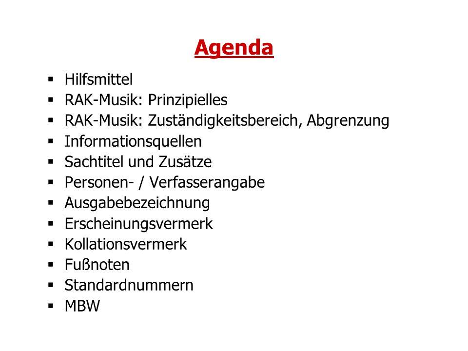 Agenda Hilfsmittel RAK-Musik: Prinzipielles