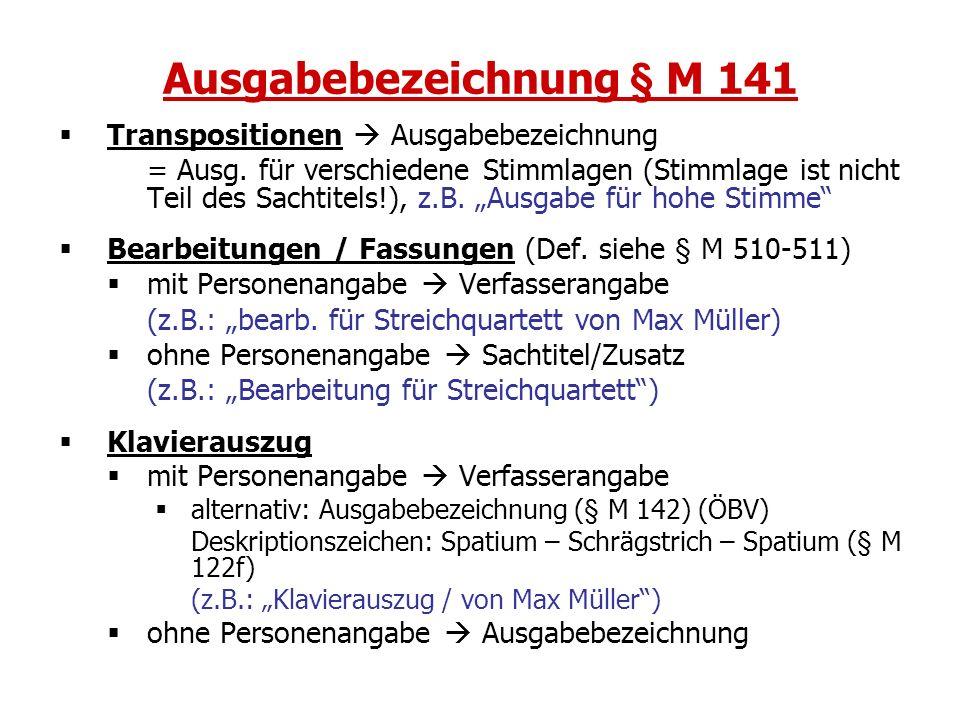Ausgabebezeichnung § M 141