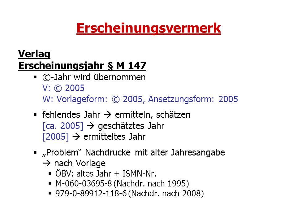 Erscheinungsvermerk Verlag Erscheinungsjahr § M 147