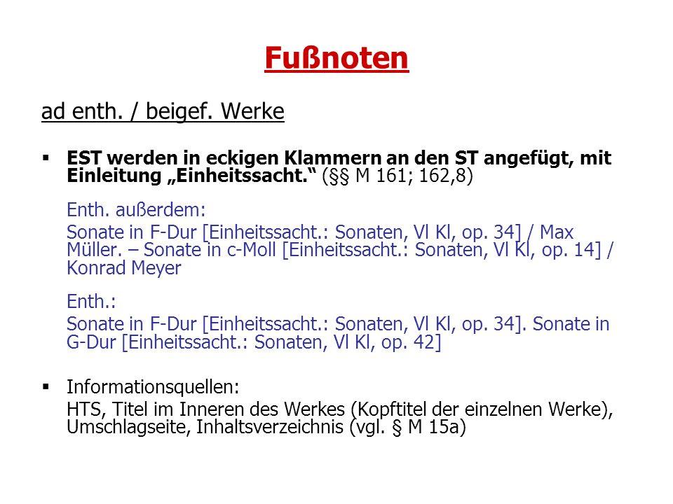 Fußnoten ad enth. / beigef. Werke
