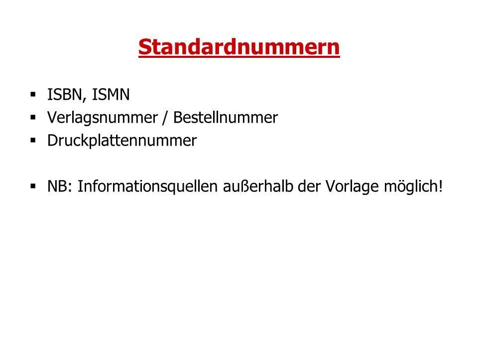 Standardnummern ISBN, ISMN Verlagsnummer / Bestellnummer